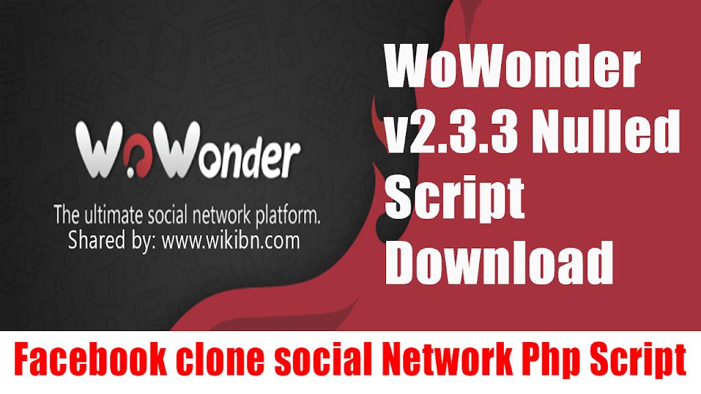 wowonder 2Bv2.3.3 2Bnulled 2Bscript 2Bdownload